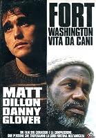 Fort Washington - Una Vita Da Cani [Italian Edition]