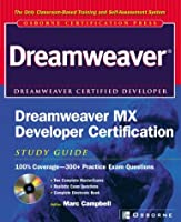 Dreamweaver Mx Developer Certification Study Guide (Certification Press)