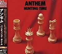 Hunting Time by Anthem (2005-06-22)