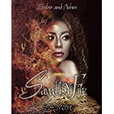 Saved By Fire: Ember and Ashes (English Edition)