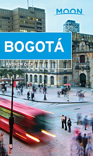 Moon Bogotá (Travel Guide) (English Edition)