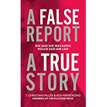 A False Report: The chilling true story of the woman nobody believed