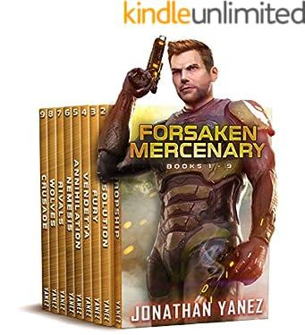 Forsaken Mercenary Universe: A Military Space Opera Series (Books 1 - 9)