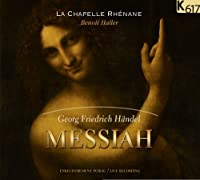 ヘンデル : メサイア (全曲) (Georg Friedrich Handel : Messiah / La Chapelle Rhenane , Benoit Haller) (2CD) [輸入盤]