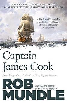 Captain James Cook by [Mundle, Rob]