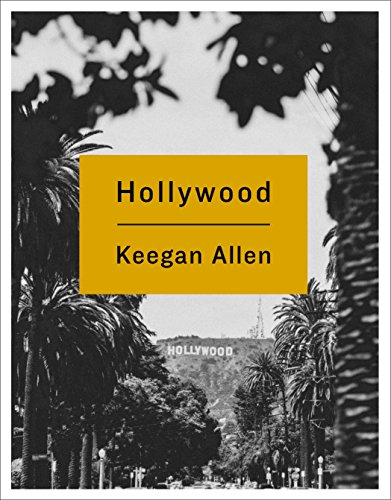 Download Hollywood: Photos and Stories from Foreverland 1250086027