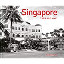 Singapore Then and Now (R)