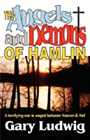 The Angels and Demons of Hamlin