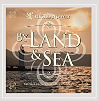 By Land & Sea
