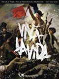 Coldplay: Viva La Vida or Death and All His Friends: Piano/ Vocal/ Guitar Artist Songbook