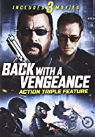 Back With A Vengeance: Action Triple Feature [DVD]