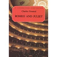 Romeo and Juliet: Opera in Five Acts (Vocal Score, French and English)