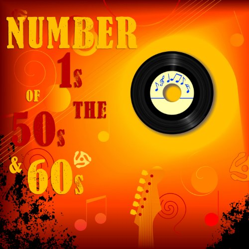 Number 1s of the 50s and 60s
