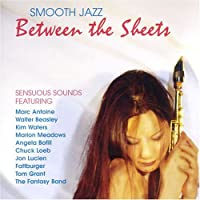 Smooth Jazz : Between The Sheets