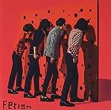 【メーカー特典あり】Fetish(初回限定盤)(CD+DVD)(Feティッシュケース付)~特典付の予約受付は期間限定で2019年4月21日(日)23:59まで