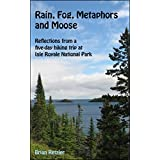 Rain, Fog, Metaphors and Moose: Reflections from a five-day hiking trip at Isle Royale National Park (English Edition)