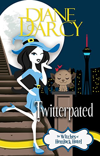 Twitterpated: A Cozy Mystery (The Witches of Hemlock Hotel Book 3) (English Edition)
