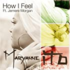 How I Feel (Super Single) [feat. Jemere Morgan]