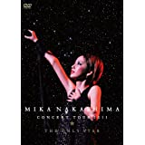 MIKA NAKASHIMA CONCERT TOUR 2011 THE ONLY STAR [DVD]