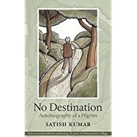 No Destination: Autobiography of a Pilgrim