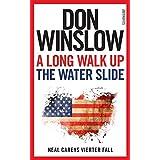 A Long Walk Up the Water Slide: Neal Careys vierter Fall