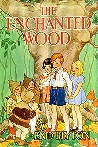 The Enchanted Wood : (Faraway Tree #1) (English Edition)