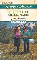 Her Secret Millionaire (Romance, 596)