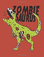 Zombie Saurus: Composition Book Wide Ruled for Boys Girls Personal Use or School Writing Notebook Journal Blank Lined with lines Journaling Dinosaur Trex Cover 120 Pages 8.5 x 11 Exercises Lists Homeschooling