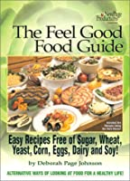 Feel Good Food Guide