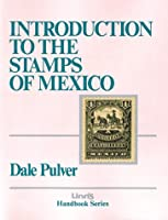 Linn's Introduction to the Stamps of Mexico