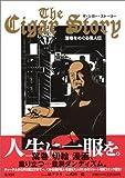 The Cigar Story―葉巻をめぐる偉人伝
