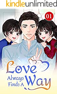 Love Always Finds A Way 1: How Great It Would Be If Only She Were My Mother (English Edition)