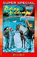 Haunted Horseback Holiday: (Riding Academy Super Special)