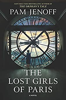 The Lost Girls of Paris by [Jenoff, Pam]