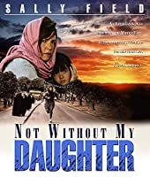 Not Without My Daughter [Blu-ray]