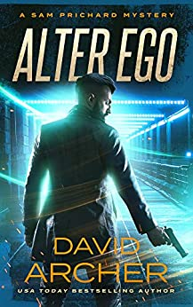 Alter Ego - A Sam Prichard Mystery by [Archer, David]