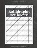 Kalligraphie Uebungsblaetter: Schreibheft mit Kalligrafie Papier | 120 Seiten zum Ueben des Schoenschreibens | ca. A4