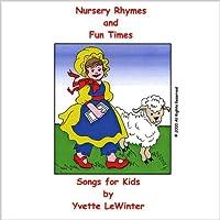 Nursery Rhymes and Fun Times