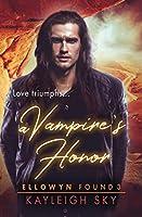 A Vampire's Honor (Ellowyn Found)