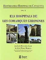 Els hospitals de les comarques gironines