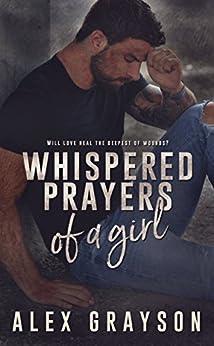 Whispered Prayers of a Girl by [Grayson, Alex]