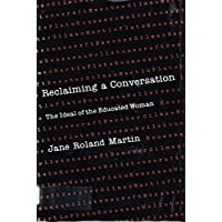 Reclaiming a Conversation: Ideal of the Educated Woman