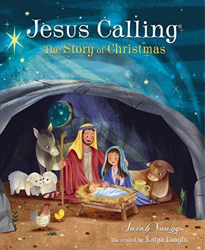 Jesus Calling: The Story of Christmas (Jesus Calling®)