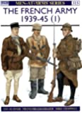 The French Army 1939-45 (1) (Men-at-Arms)