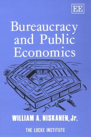 Download Bureaucracy and Public Economics (The John Locke Series) 1858980410