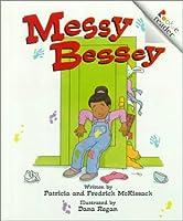 Messy Bessey (Rookie Readers)