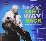 Get Way Back: A Tribute To Percy Mayfield by Amos Garrett (2008-05-13)