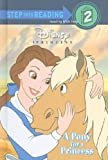 A Pony for a Princess (Step Into Reading: A Step 2 Book)