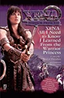 All I Need To Know I Learned From Xena: Warrior Princess