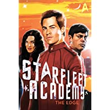 The Edge (Starfleet Academy (Paperback) Book 2) (English Edition)